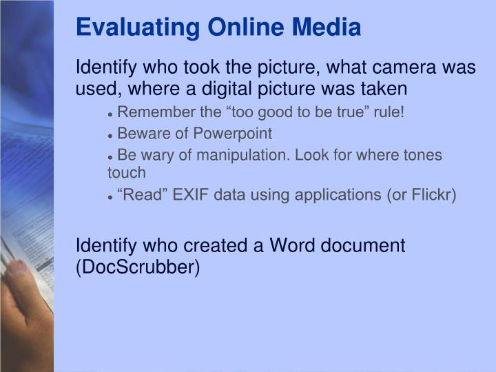 Evaluating Online Media