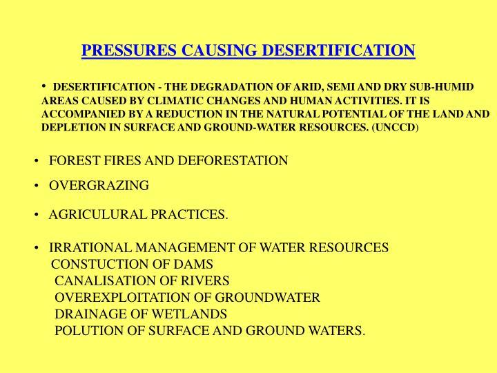 PRESSURES CAUSING DESERTIFICATION