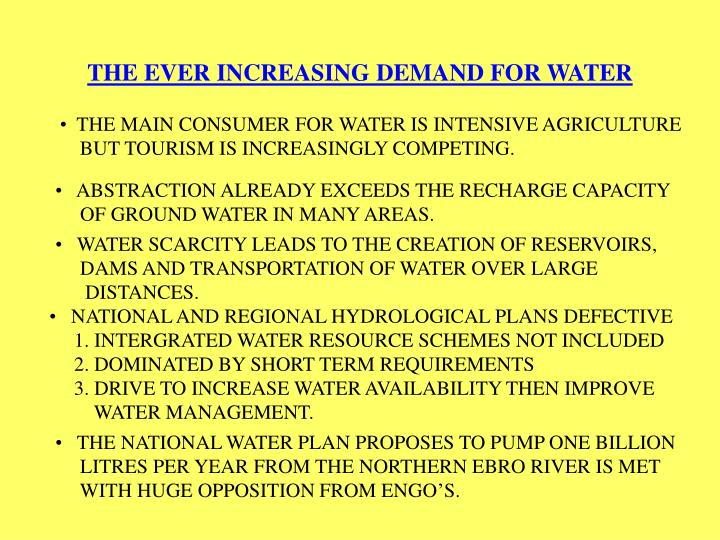 THE EVER INCREASING DEMAND FOR WATER