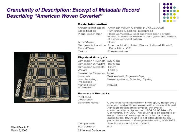 "Granularity of Description: Excerpt of Metadata Record Describing ""American Woven Coverlet"""