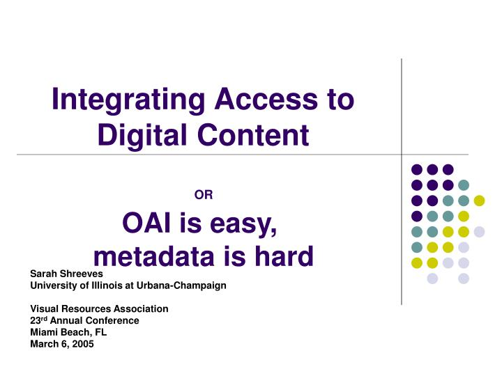 Integrating Access to