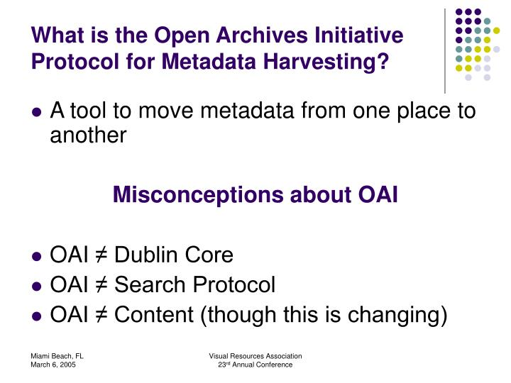 What is the Open Archives Initiative Protocol for Metadata Harvesting?