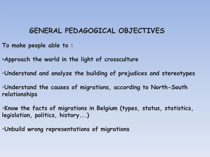 GENERAL PEDAGOGICAL OBJECTIVES