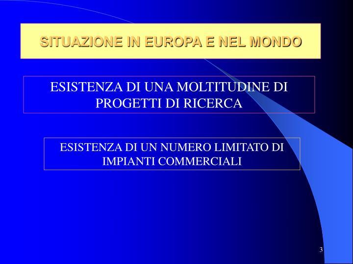 SITUAZIONE IN EUROPA E NEL MONDO