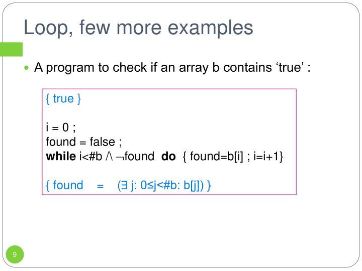 Loop, few more examples