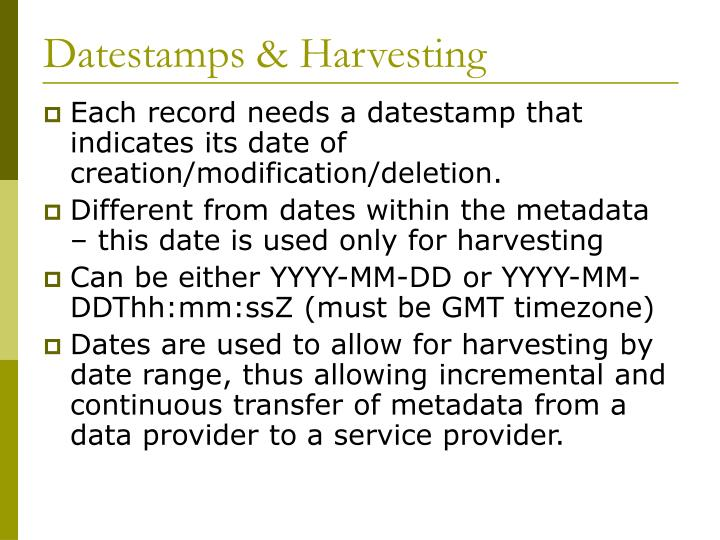 Datestamps & Harvesting