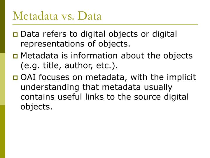 Metadata vs. Data