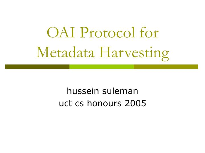 Oai protocol for metadata harvesting