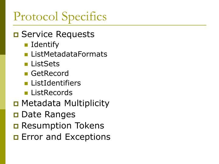 Protocol Specifics