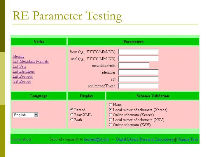 RE Parameter Testing