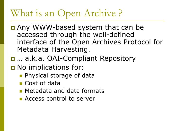 What is an Open Archive ?