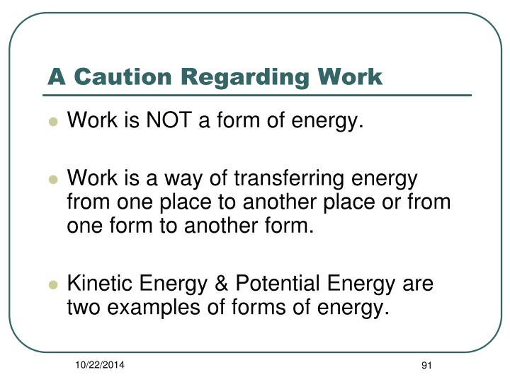 A Caution Regarding Work