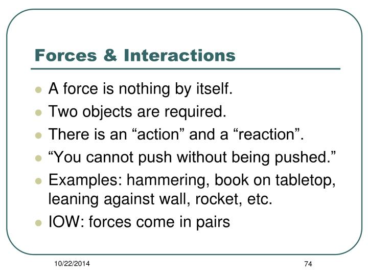 Forces & Interactions
