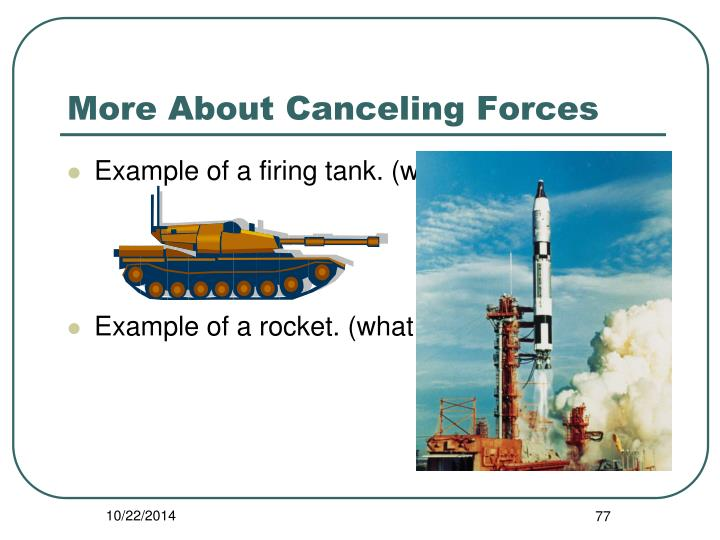 More About Canceling Forces