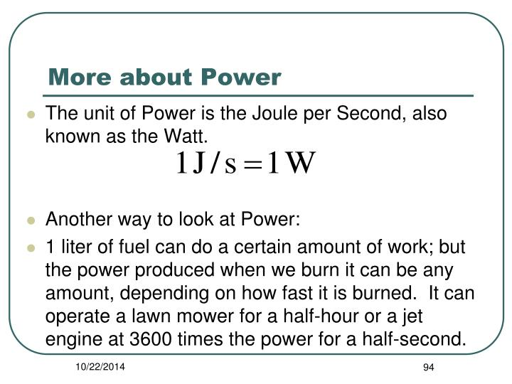 More about Power