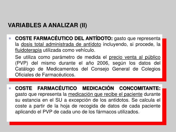 COSTE FARMACÉUTICO DEL ANTÍDOTO: