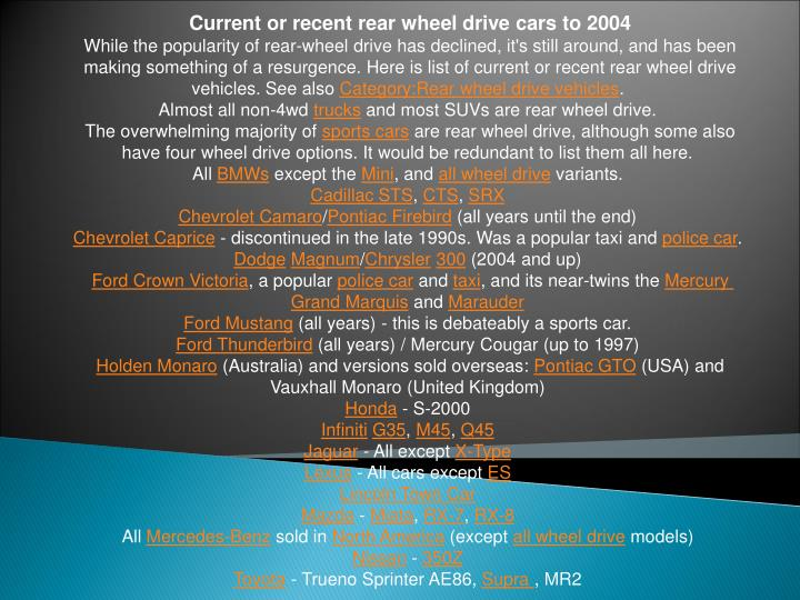 Current or recent rear wheel drive cars to 2004