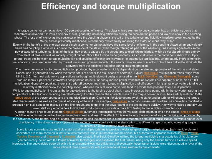 Efficiency and torque multiplication