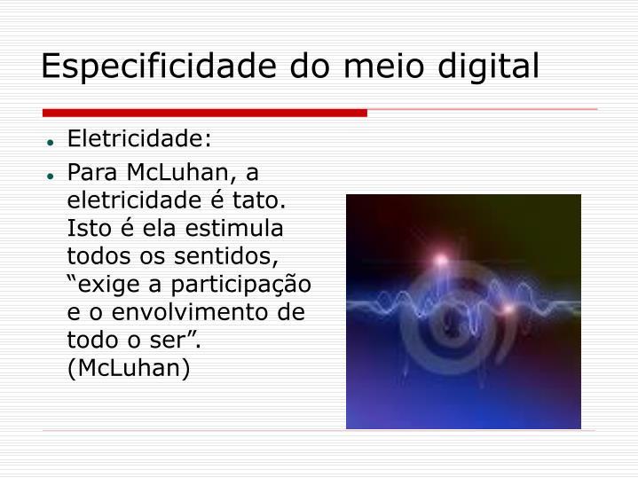 Especificidade do meio digital