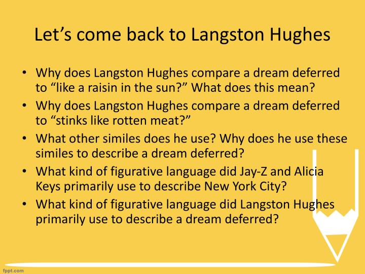 dream deferred and dream variation comparison Get an answer for 'compare these langston hughes poems: dream variation and harlem ' and find homework help for other harlem questions at enotes.
