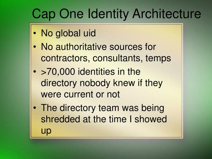Cap One Identity Architecture