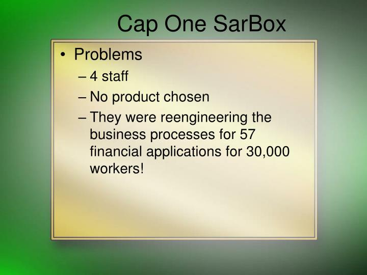 Cap One SarBox