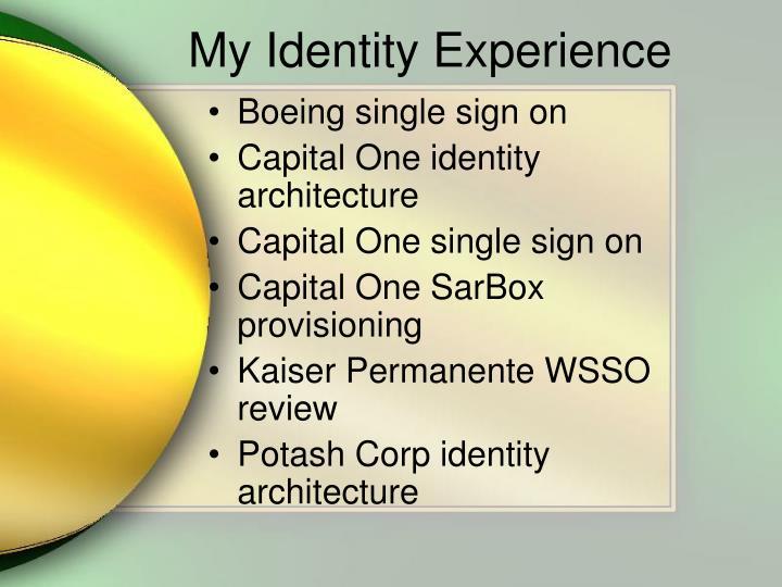 My Identity Experience