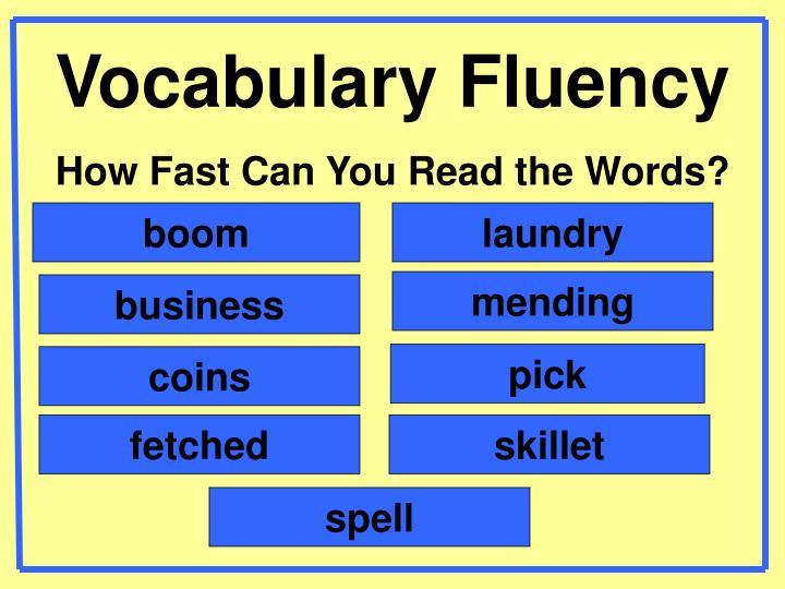 Vocabulary Fluency
