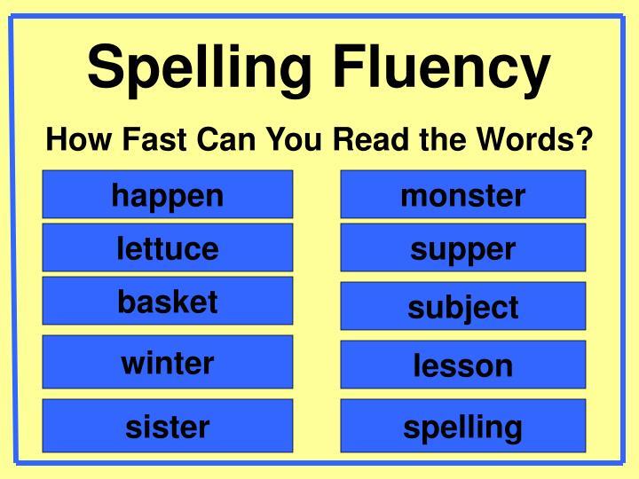 Spelling Fluency