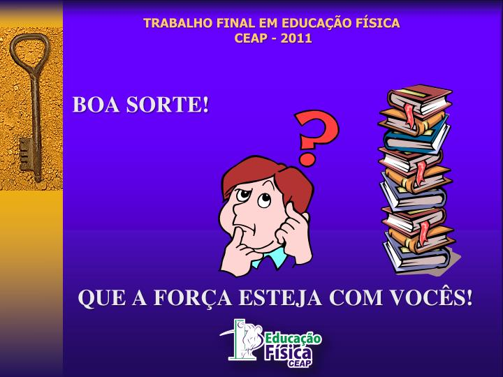 TRABALHO FINAL EM EDUCAÇÃO FÍSICA