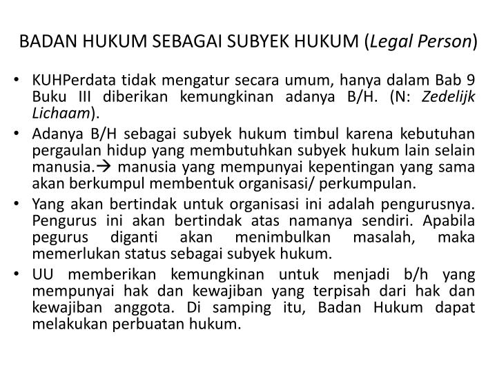 BADAN HUKUM SEBAGAI SUBYEK HUKUM (