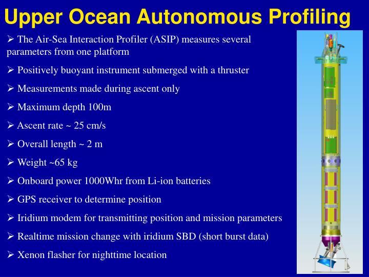 Upper Ocean Autonomous Profiling