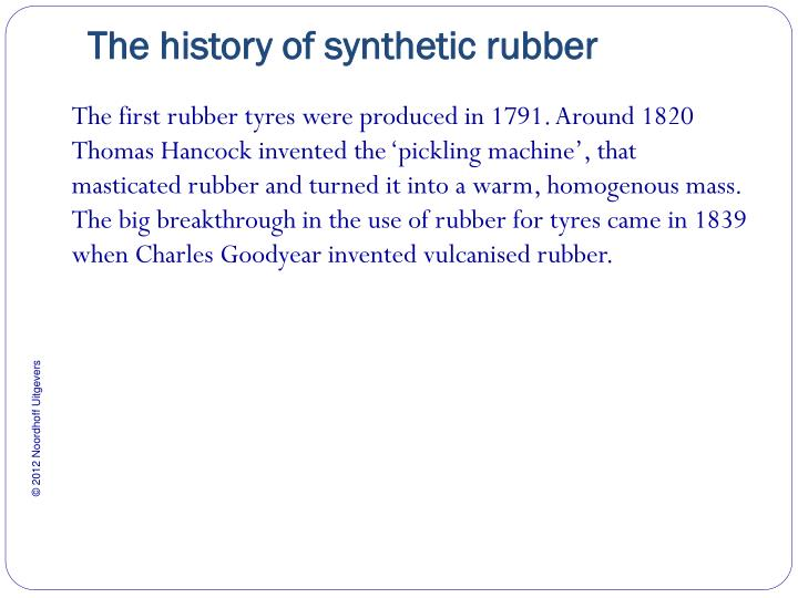 The history of synthetic rubber