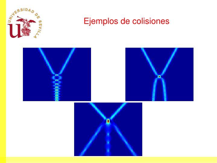 Ejemplos de colisiones