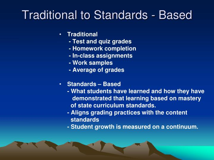 Traditional to Standards - Based