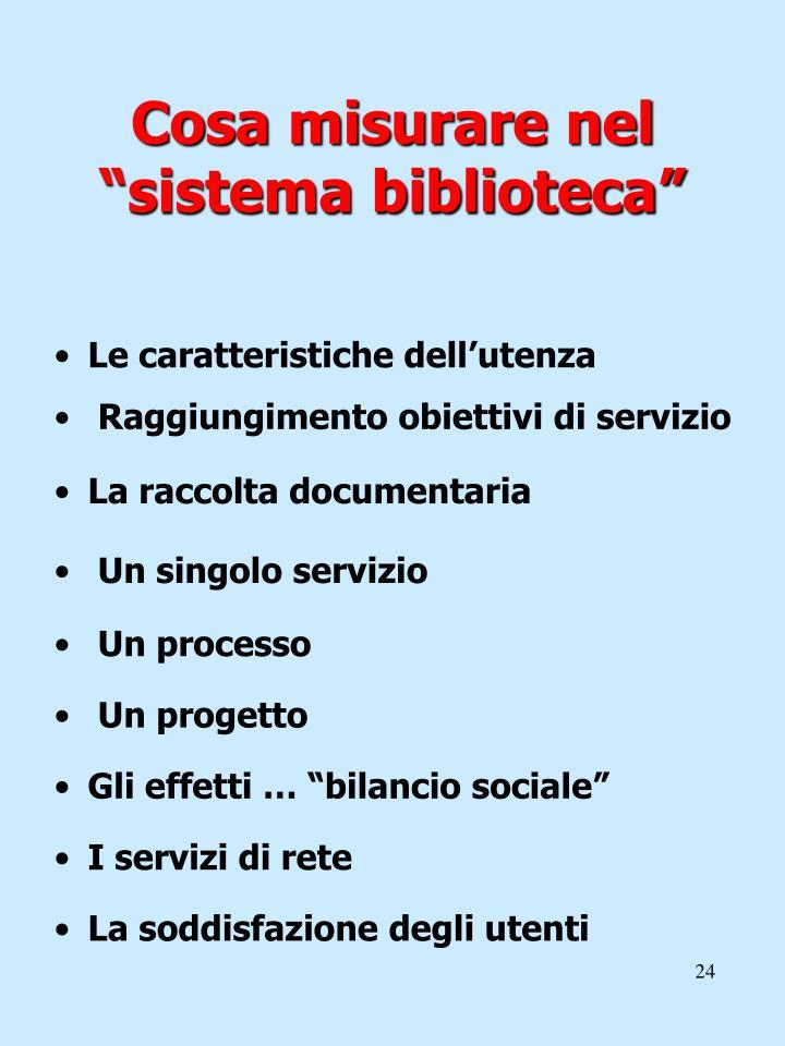 """Cosa misurare nel """"sistema biblioteca"""""""