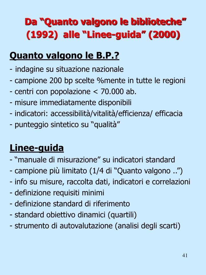 """Da """"Quanto valgono le biblioteche"""" (1992)  alle """"Linee-guida"""" (2000)"""