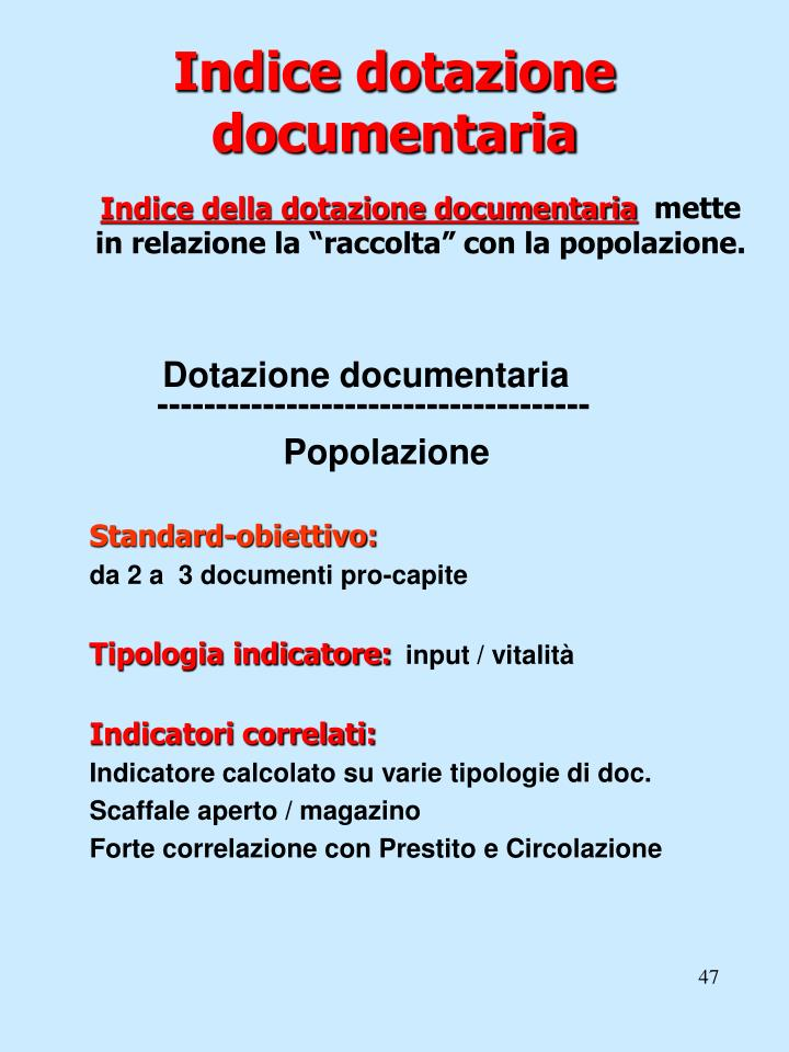 Indice dotazione documentaria