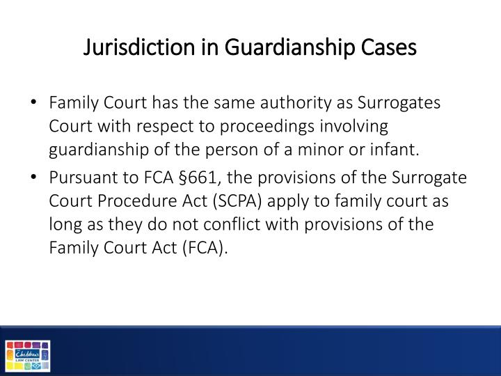 Jurisdiction in Guardianship Cases