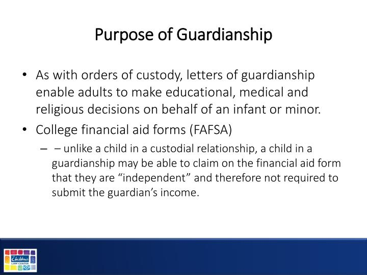 Purpose of Guardianship