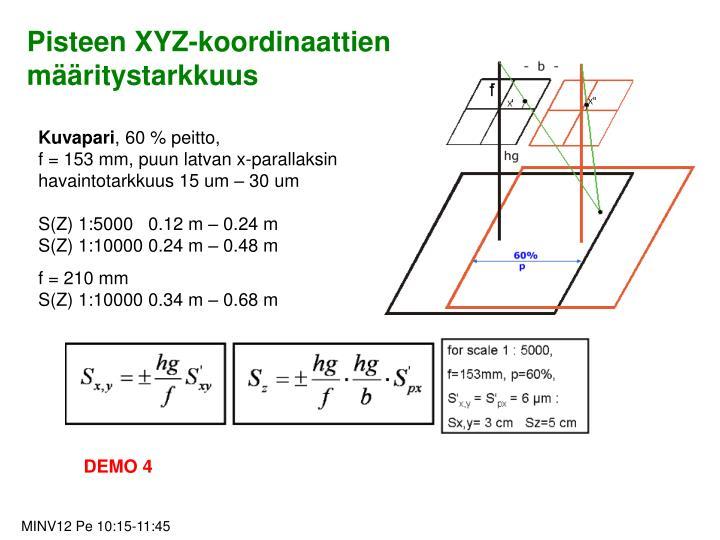 Pisteen XYZ-koordinaattien määritystarkkuus
