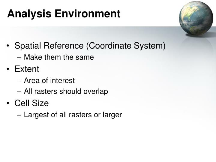 Analysis Environment