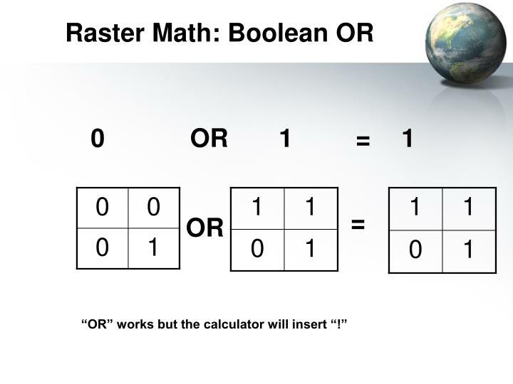 Raster Math: Boolean OR