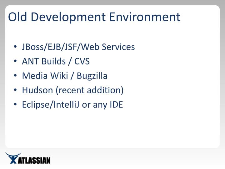 Old Development Environment