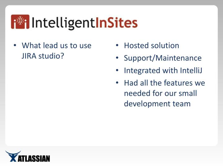 What lead us to use JIRA studio?
