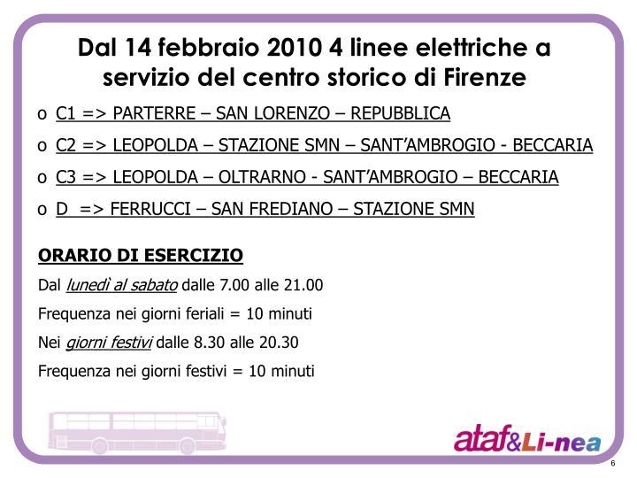Dal 14 febbraio 2010 4 linee elettriche a servizio del centro storico di Firenze