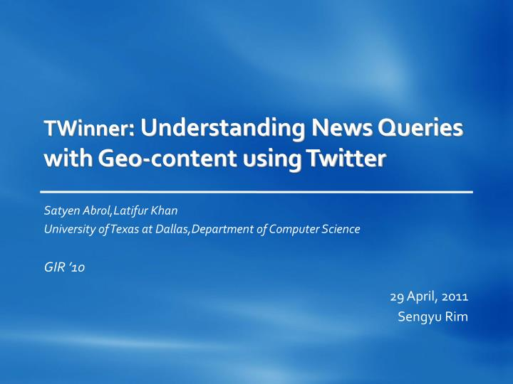 Twinner understanding news queries with geo content using twitter