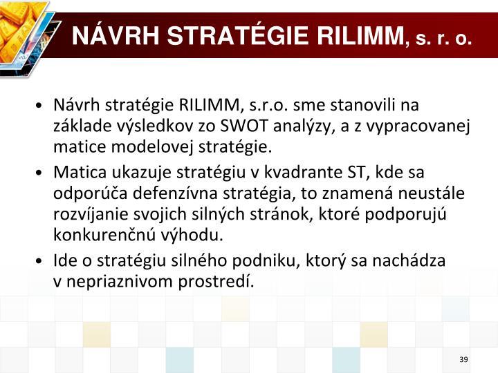 Návrh stratégie RILIMM