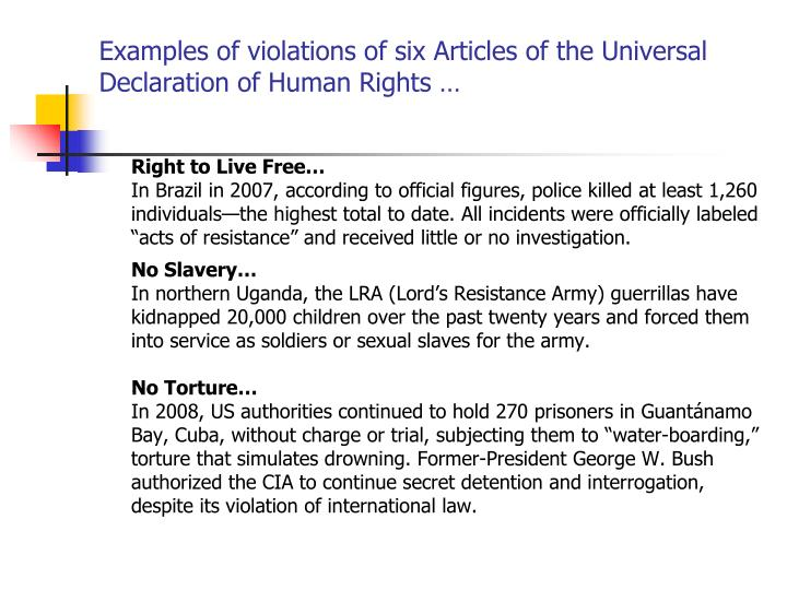 Examples of violations of six Articles of the Universal Declaration of Human Rights …