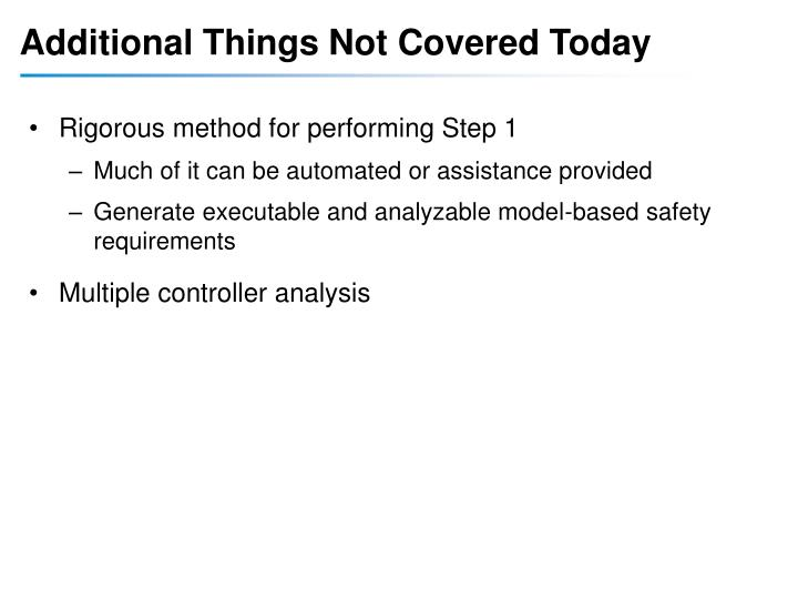 Additional Things Not Covered Today